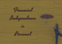 """A girl dancing with an umbrella; Overlay Text: """"Financial Independence is personal"""""""