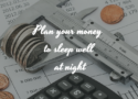 A calculator and a caliper measuring coins; Text saying Budget your money and sleep well at night